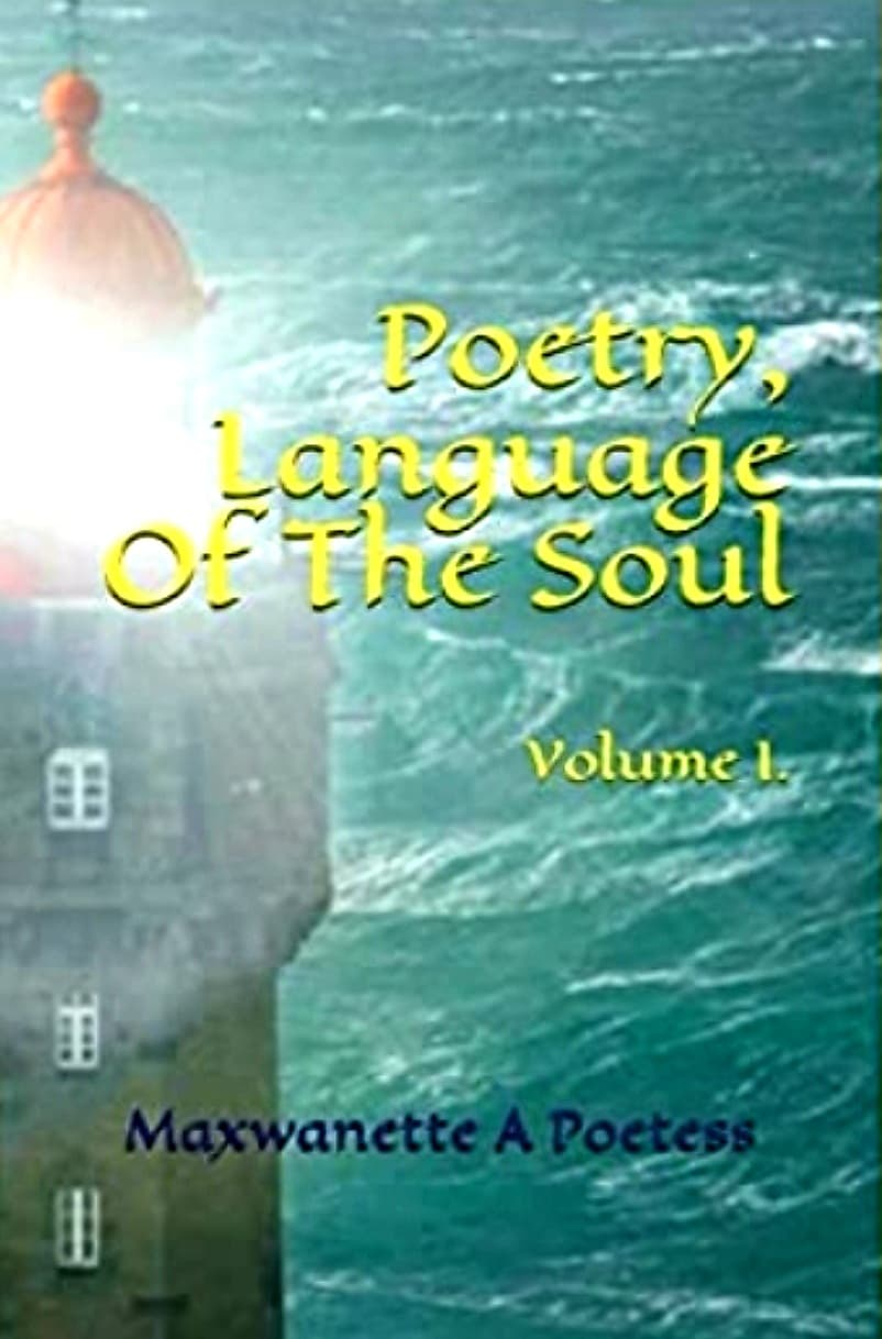 """Poetry, Language Of the Soul"" {P.L.O.T.S.}"